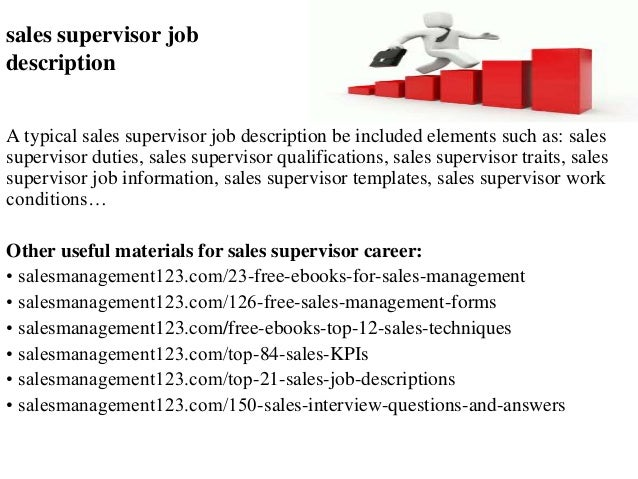 Sales supervisor job description A typical sales supervisor job