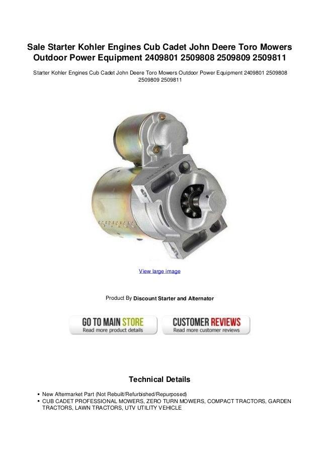 Sale Starter Kohler Engines Cub Cadet John Deere Toro Mowers Outdoor Power Equipment 2409801 2509808 2509809 2509811 Start...