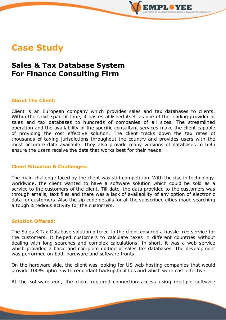 Case StudySales & Tax Database SystemFor Finance Consulting FirmAbout The Client:Client is an European company which provi...