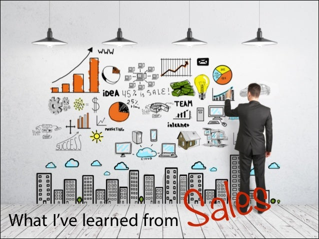 What I've Learned From Sales