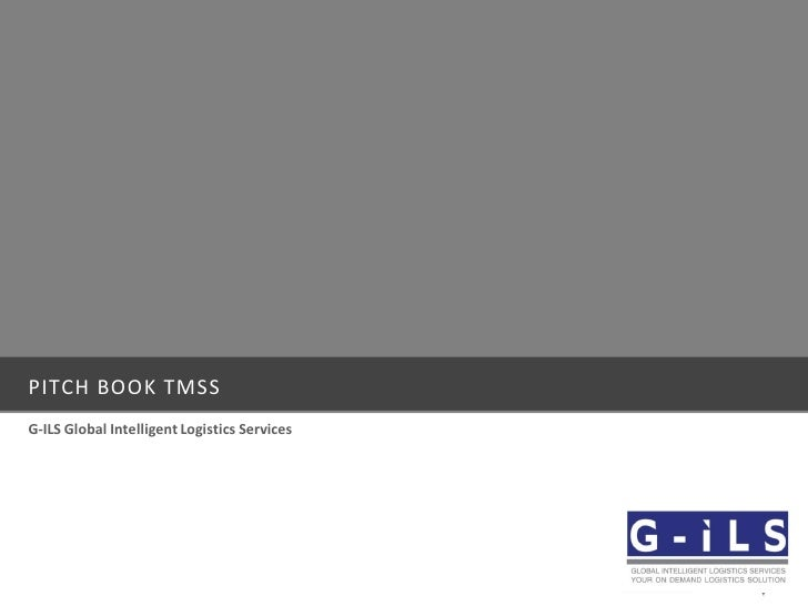 PITCH BOOK TMSS G-ILS Global Intelligent Logistics Services