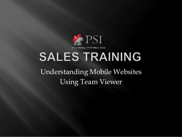Understanding Mobile Websites     Using Team Viewer