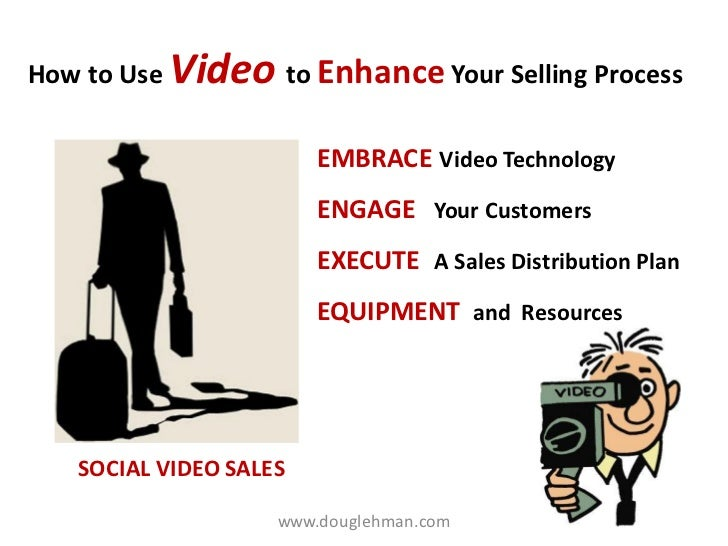 How to Use Video to Enhance Your Selling Process                        EMBRACE Video Technology                        EN...