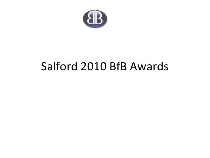 Salford 2010 BfB Awards<br />