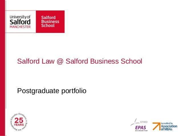 Postgraduate portfolio Salford Law @ Salford Business School