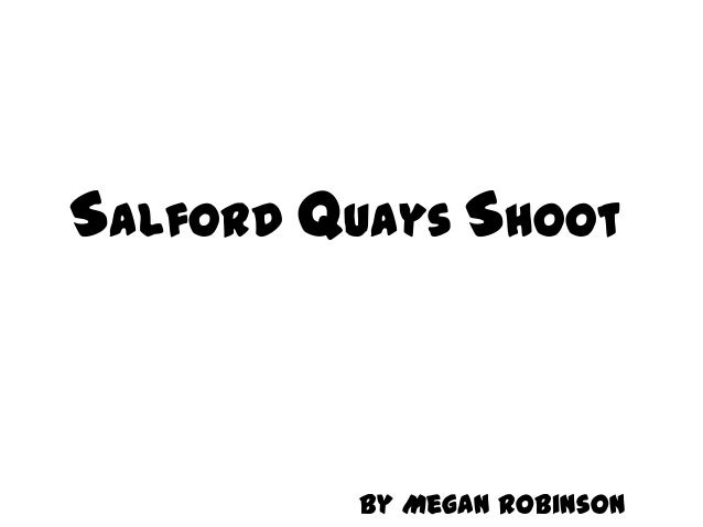 Salford Quays Shoot  By Megan Robinson
