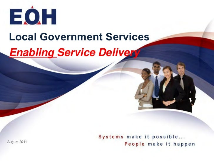 Local Government ServicesEnabling Service DeliveryAugust 2011
