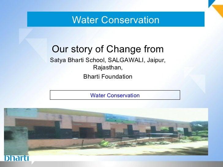 IND-2012-176 SBS Salgawali Water Conservation