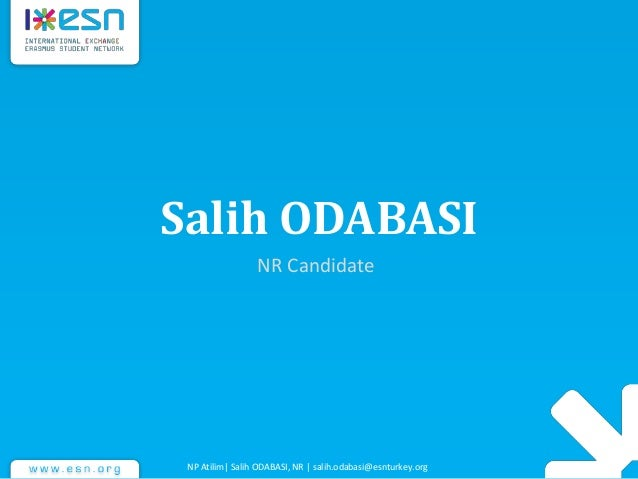 Salih ODABASI NR Candidate NP Atilim| Salih ODABASI, NR | salih.odabasi@esnturkey.org