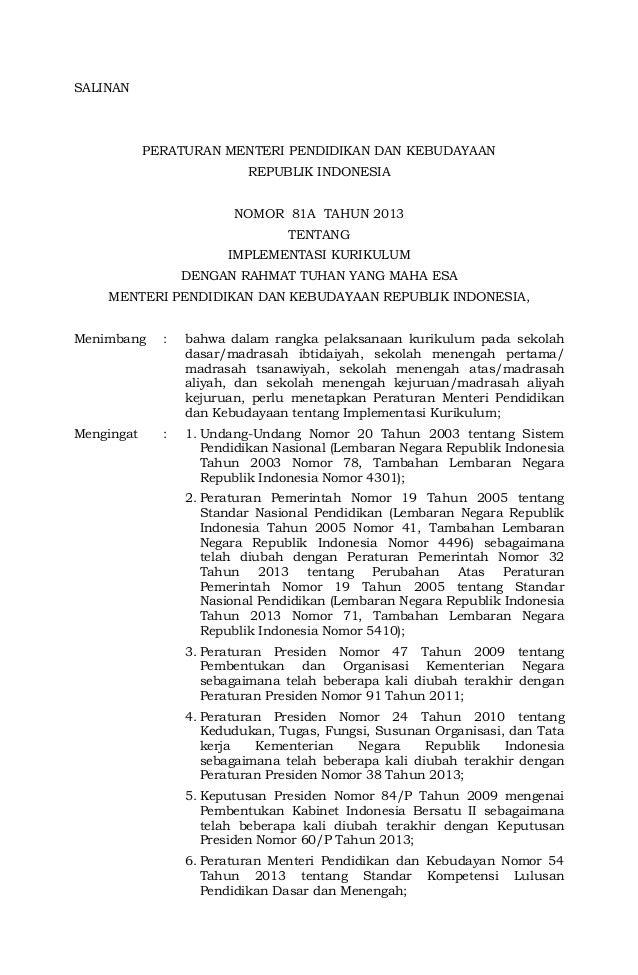 SALINAN  PERATURAN MENTERI PENDIDIKAN DAN KEBUDAYAAN REPUBLIK INDONESIA NOMOR 81A TAHUN 2013 TENTANG IMPLEMENTASI KURIKULU...