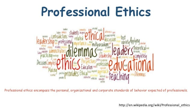 professional ethics full The certified compliance & ethics professional (ccep)® has knowledge of relevant regulations and expertise in corporate compliance processes sufficient to assist.