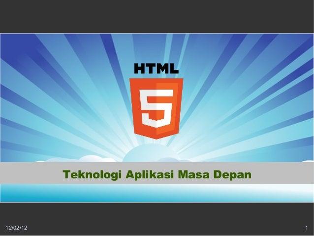 HTML5: Teknologi Aplikasi Masa Depan