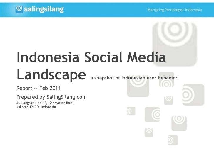 Snapshot of Indonesia Social Media Users - Saling Silang Report Feb 2011