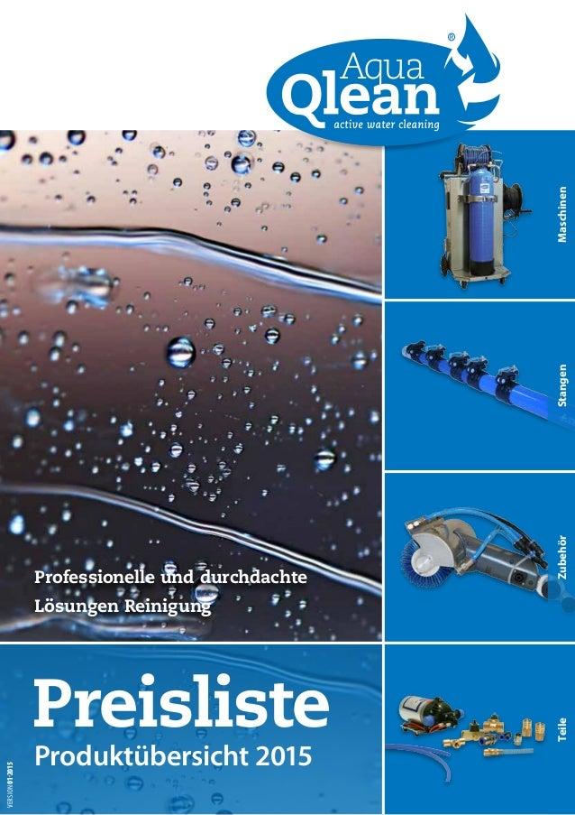 MaschinenStangenZubehörTeile Preisliste Produktübersicht 2015 VERSION01-2015 Professionelle und durchdachte Lösungen Reini...