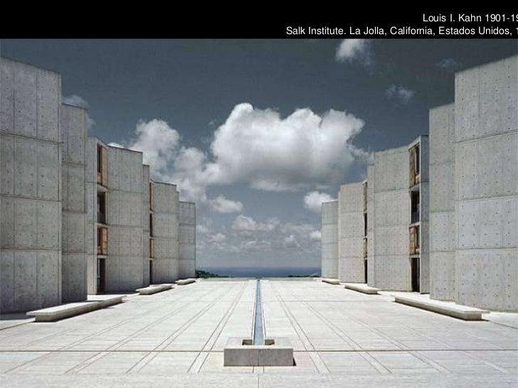 Louis I. Kahn 1901-1974 Salk Institute. La Jolla, California, Estados Unidos, 1959-1965