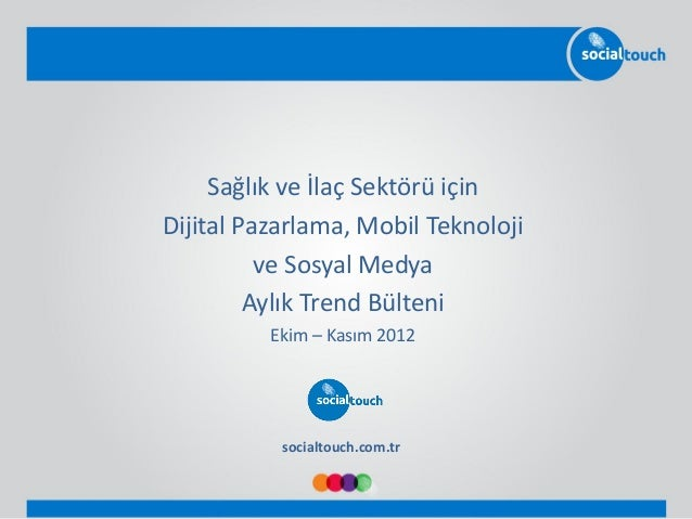 Sağlık ve İlaç Sektöründe Dijital Trendler - Ekim 2012