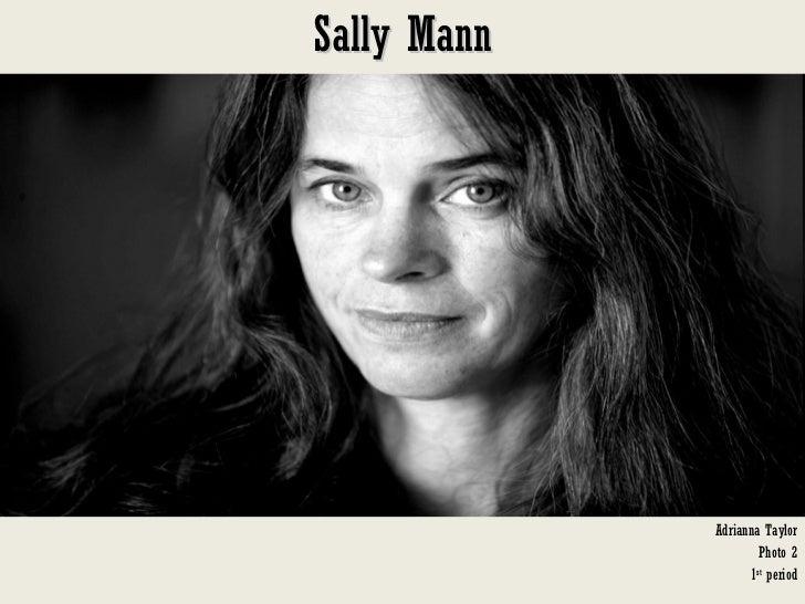 Sally Mann Adrianna Taylor Photo 2 1 st  period