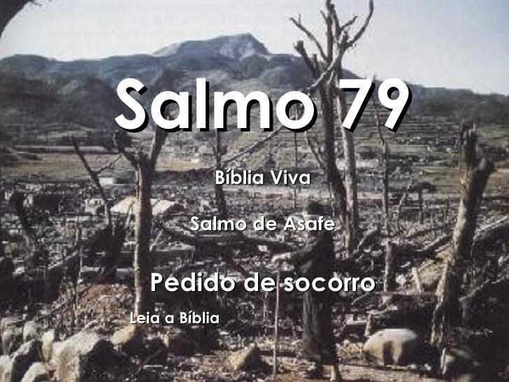 Salmo 79 Bíblia Viva Salmo de Asafe Pedido de socorro Leia a Bíblia