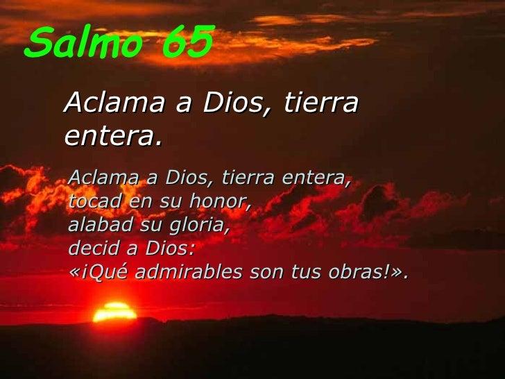 Resultado de imagen para Aclamad al Señor, tierra entera  Bendecid, pueblos, a nuestro Dios