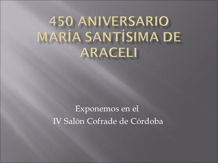 Exponemos en el  IV Salón Cofrade de Córdoba