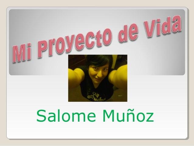 Salome Muñoz