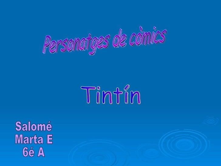 Personatges de còmics Tintín Salomé Marta E 6é A
