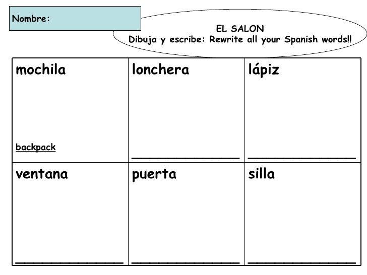 EL SALON Dibuja y escribe: Rewrite all your Spanish words!! Nombre:  silla ____________ puerta ____________ ventana  _____...