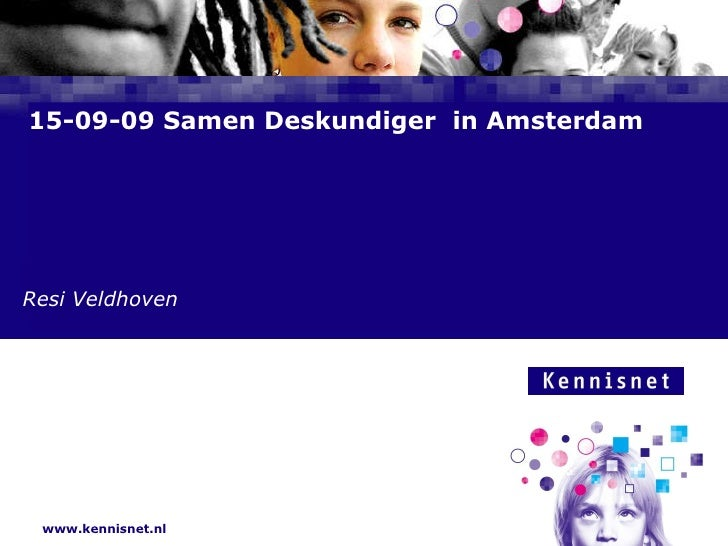 15-09-09 Samen Deskundiger  in Amsterdam Resi Veldhoven