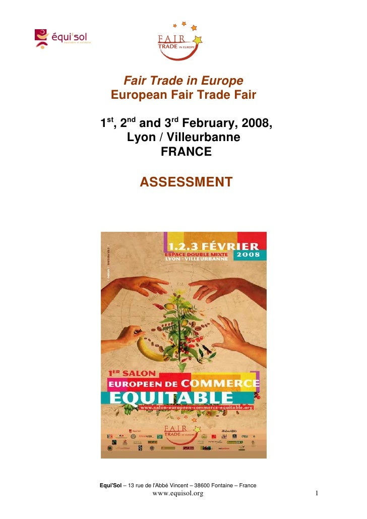 Fair Trade in Europe    European Fair Trade Fair1st, 2nd and 3rd February, 2008,      Lyon / Villeurbanne            FRANC...