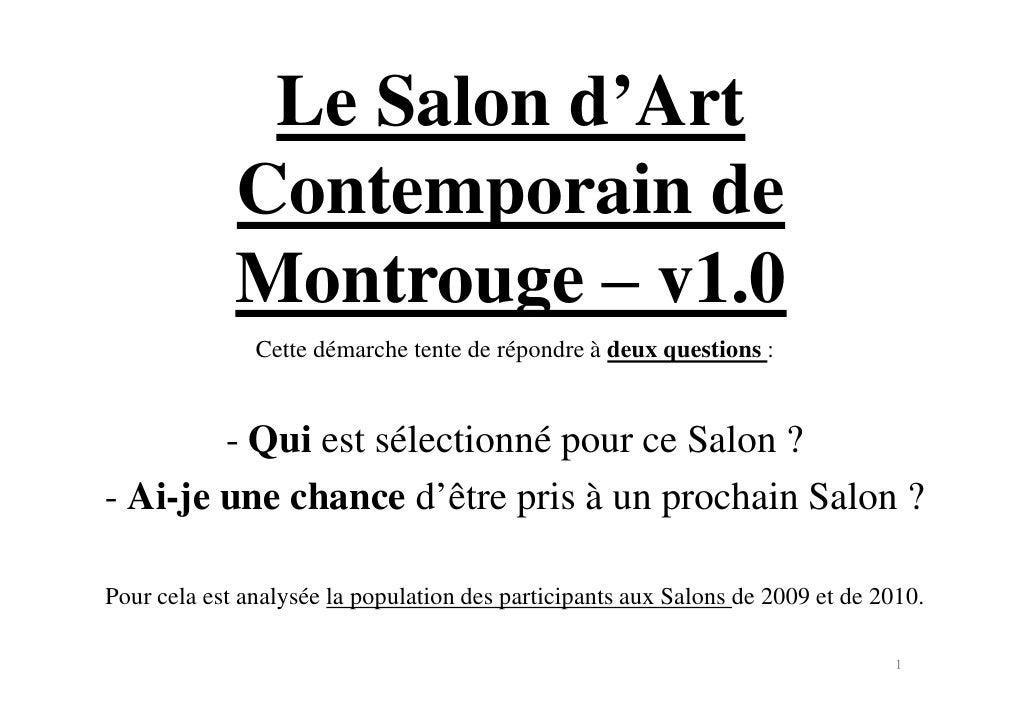 Le Salon d'Art              Contemporain de              Montrouge ‒ v1.0                Cette démarche tente de répondre ...