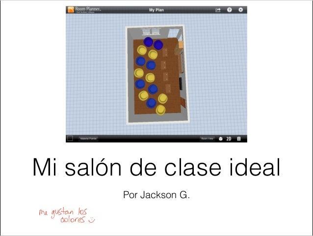 Salon de clase ideal jackson 2013