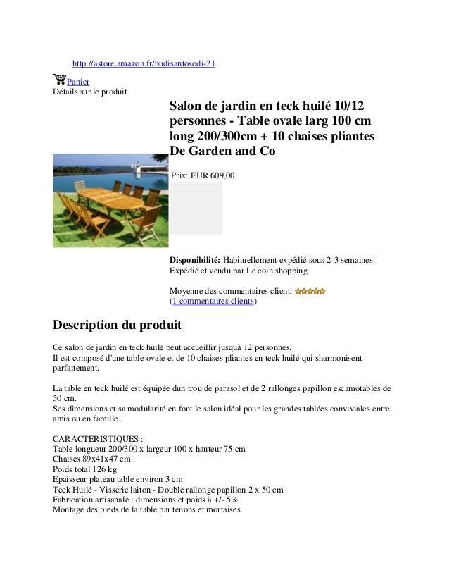 http://astore.amazon.fr/budisantosodi-21PanierDétails sur le produitSalon de jardin en teck huilé 10/12personnes - Table o...