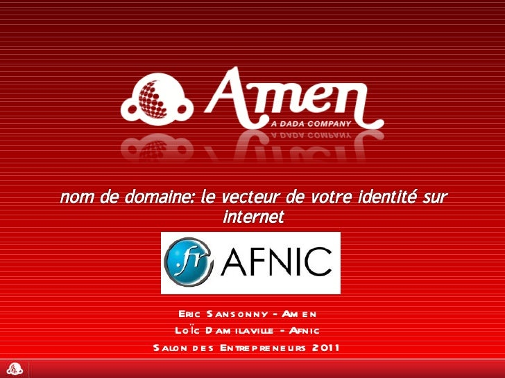 Eric Sansonny - Amen Loïc Damilaville - Afnic Salon des Entrepreneurs 2011