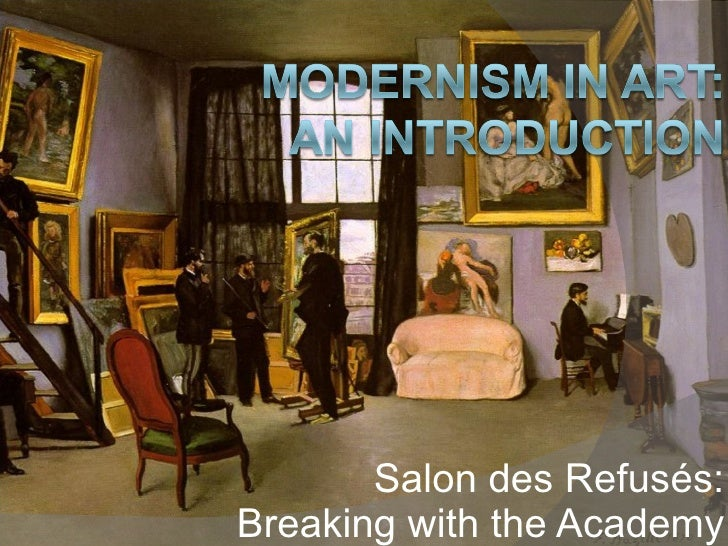 Modernism in Art: An Introduction:  Salon des refuses