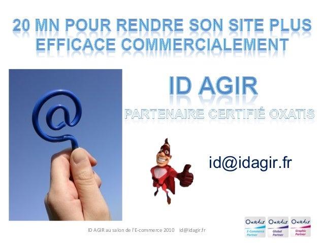ID AGIR au salon de l'E-commerce 2010 id@idagir.fr id@idagir.fr