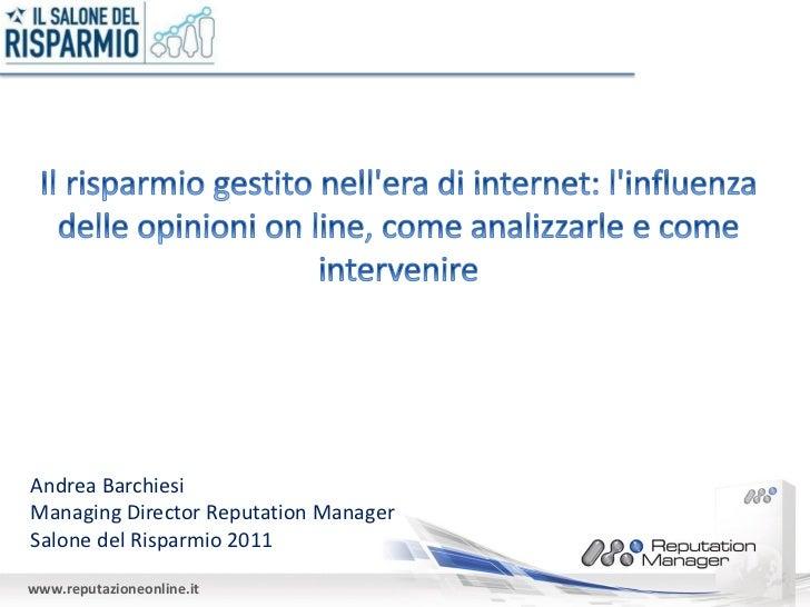 Il risparmio gestito nell'era di internet: l'influenza delle opinioni on line, come analizzarle e come intervenire
