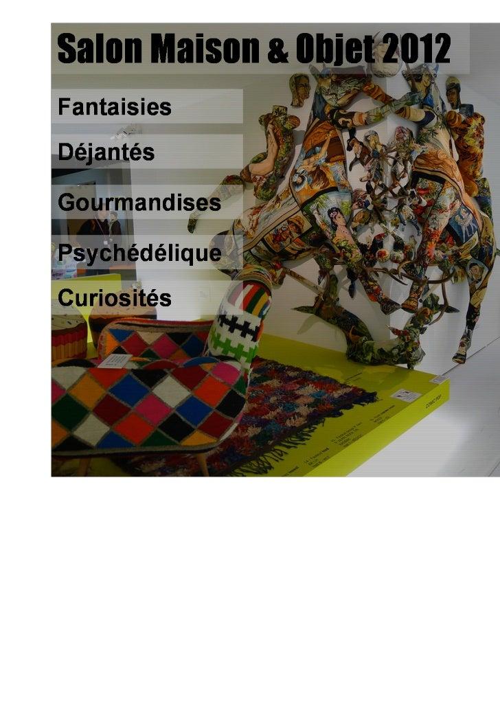 """""""Home trends"""" maison et objet 2012"""