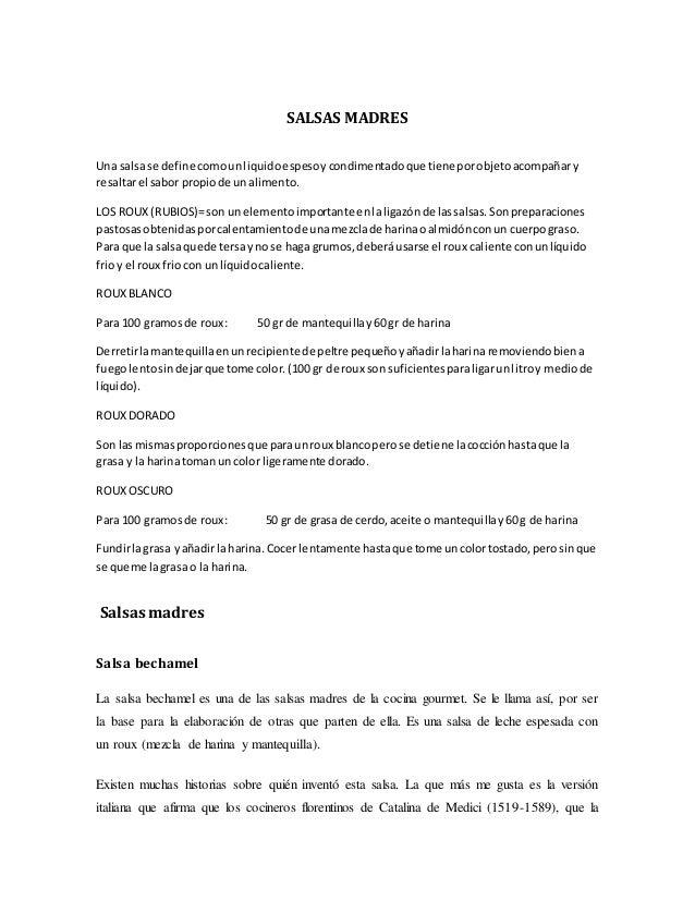 SALSAS MADRES Una salsa se define comounliquidoespesoycondimentadoque tiene porobjetoacompañary resaltarel sabor propiode ...