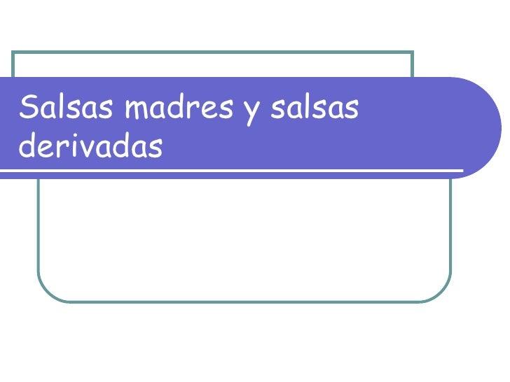 Salsas madres y_salsas_derivadas[3]