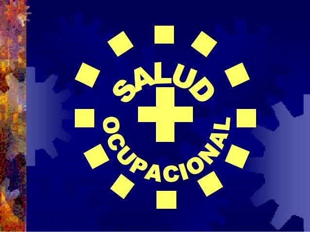 La Salud y la Seguridad en el Trabajo INTRODUCCIÓN A LA SALUD Y LA SEGURIDAD LABORALES 2.004 DR. ATILIO CASCO VERON Médico...