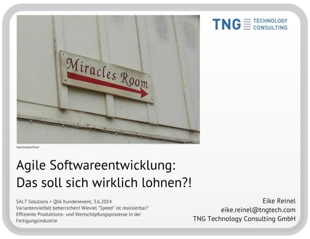 Agile Methoden - Das soll sich wirklich lohnen!? Vortrag am Kundenevent von SALT Solutions und Qlik am 3.6.2014