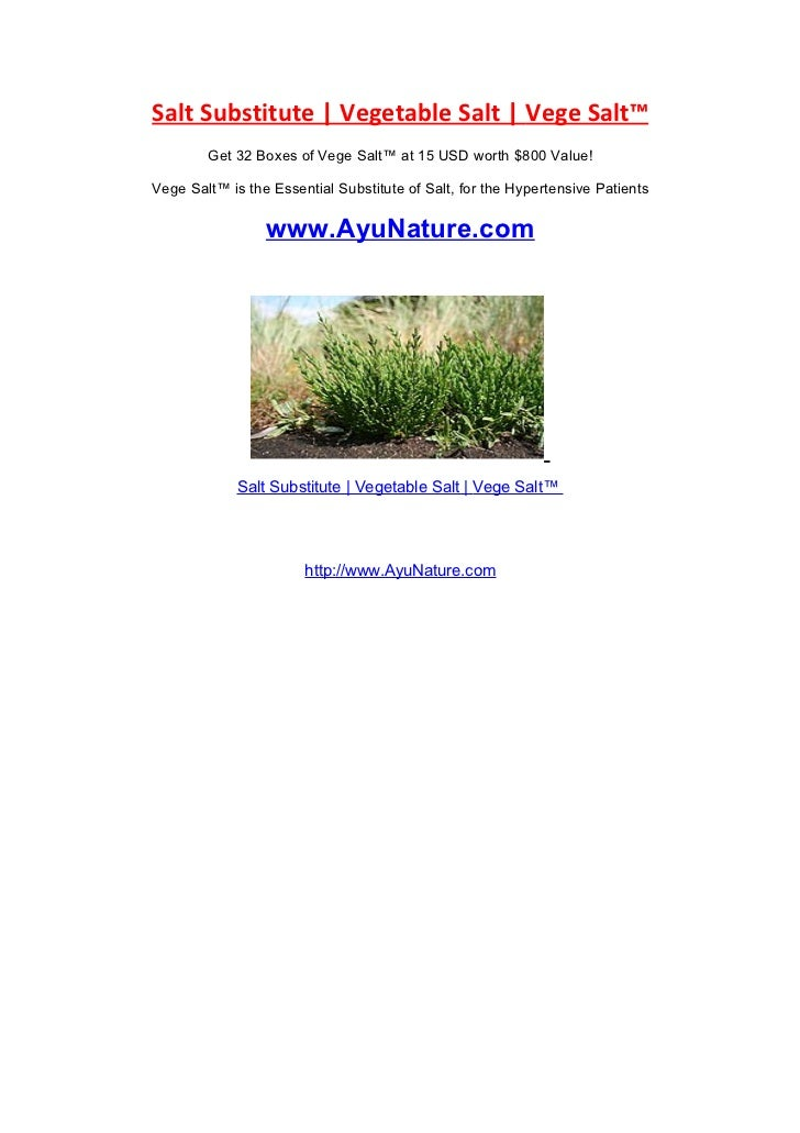 Salt Substitute | Vegetable Salt | Vege Salt™        Get 32 Boxes of Vege Salt™ at 15 USD worth $800 Value!Vege Salt™ is t...