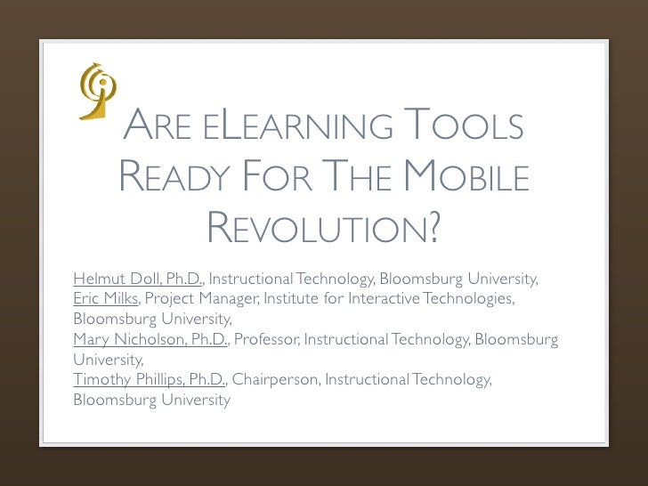 ARE ELEARNING TOOLS     READY FOR THE MOBILE         REVOLUTION?Presentation at theSALT - New Learning Technologies Confer...