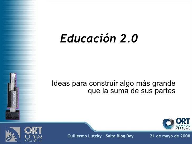 Educación 2.0 - Salta Blog Day