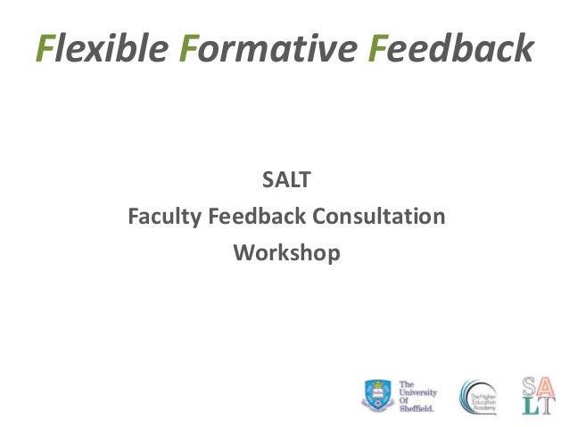 Flexible Formative Feedback SALT Faculty Feedback Consultation Workshop