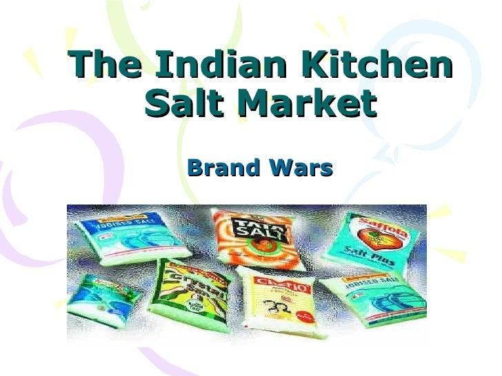 The Indian Kitchen Salt Market Brand Wars