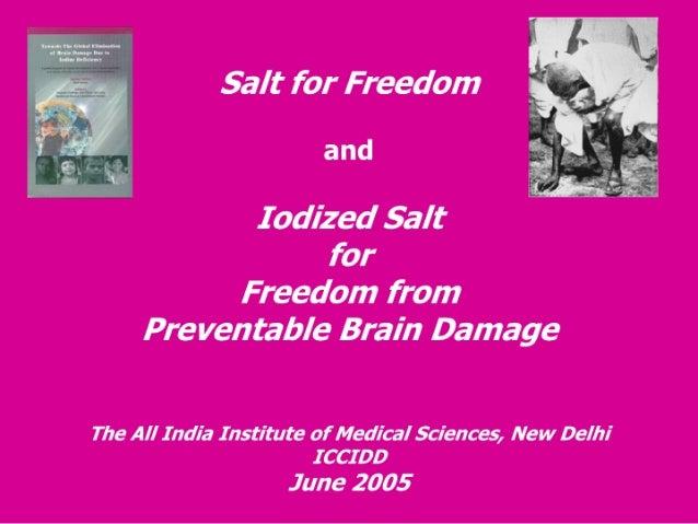 Salt for freedom