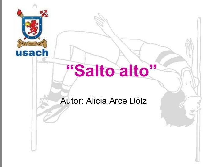 """ Salto   alto"" Autor: Alicia Arce Dölz"