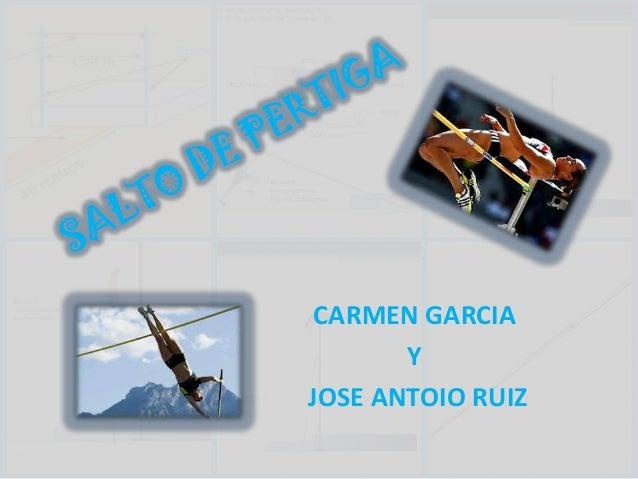 CARMEN GARCIA Y JOSE ANTOIO RUIZ