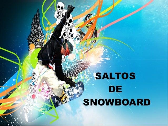 SALTOS DE SNOWBOARD